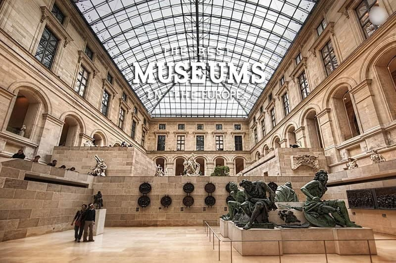 The Best Museums in Europe to Visit